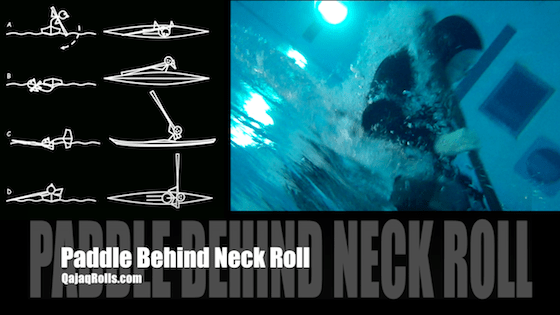 Roll of the week, #7 – Paddle behind neck roll